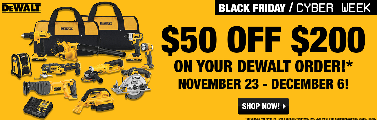 DeWalt $50 Off $200!