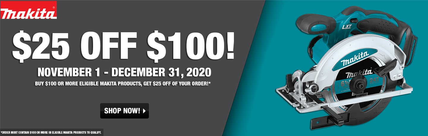 Makita $25 Off $100!
